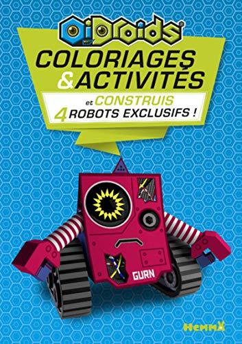 Oidroids Coloriages & Activités + construis 4 robots exclusifs (Fond bleu) (Coloriages et activités) (French Edition)