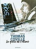 Thomas Coville, la quête de l'ultime - Tome 0 - A bord avec Thomas Coville