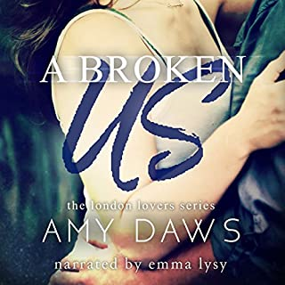 A Broken Us                   By:                                                                                                                                 Amy Daws                               Narrated by:                                                                                                                                 Emma Lysy                      Length: 7 hrs and 44 mins     122 ratings     Overall 4.3