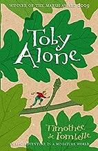 Toby Alone by Timothee de Fombelle (1-Jun-2009) Paperback