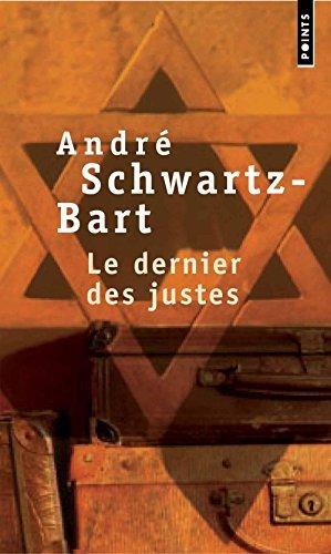 Le Dernier DES Justes by Schwarz-Bart (1997-10-23)