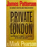[(Private London)] [ By (author) James Patterson, By (author) Mark Pearson ] [June, 2011] -