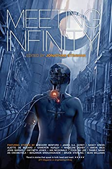 Meeting Infinity (The Infinity Project Book 4) by [John Barnes, Bruce Sterling, Kameron Hurley, Yoon Ha Lee, Gwyneth Jones, Jonathan Strahan]