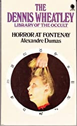 Cover of 'Horror at Fontenay' by Alexandre Dumas, part of the The Dennis Wheatley Library of the Occult