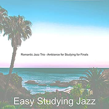 Romantic Jazz Trio - Ambiance for Studying for Finals