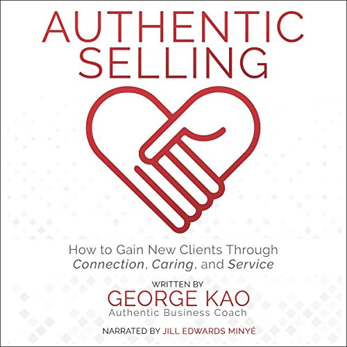 Authentic Selling audiobook cover art
