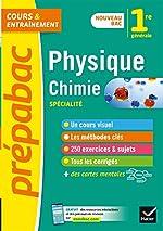 Physique-chimie 1re générale (spécialité) - Prépabac - Nouveau programme de Première (2020-2021) de Joël Carrasco