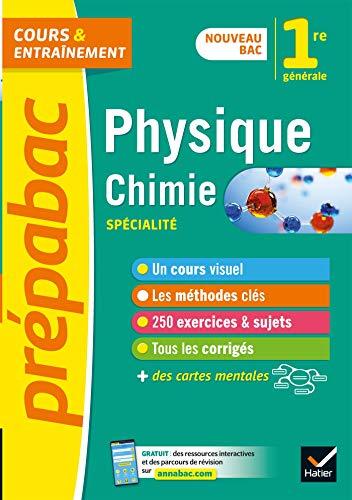 Physique-chimie 1re générale (spécialité) - Prépabac: nouveau programme de Première (2020-2021)