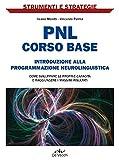 PNL: corso base (Strumenti e strategie)