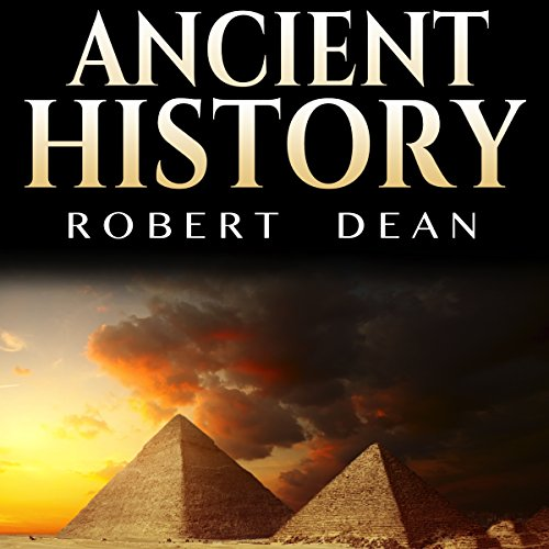 Ancient History: History of the Ancient World audiobook cover art