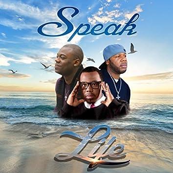 Speak Life (feat. Brandon Perkins & Jus B)