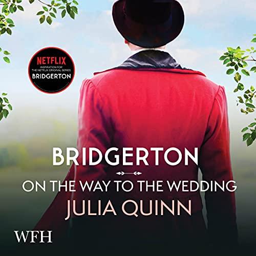 Bridgerton: On the Way to the Wedding cover art