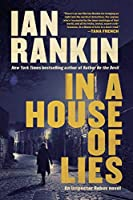 In a House of Lies (A Rebus Novel (22))