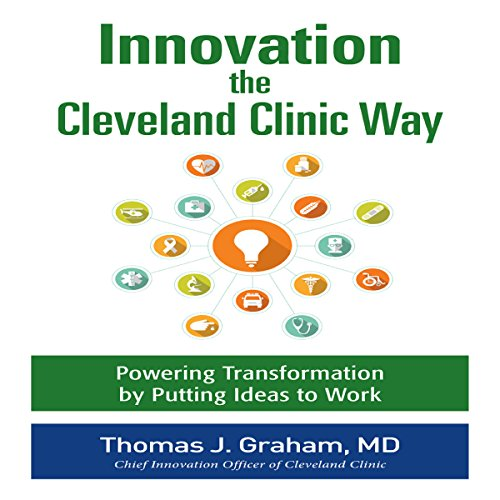 Innovation the Cleveland Clinic Way audiobook cover art