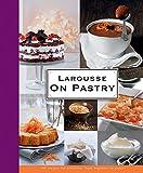 Larousse: On Pastry