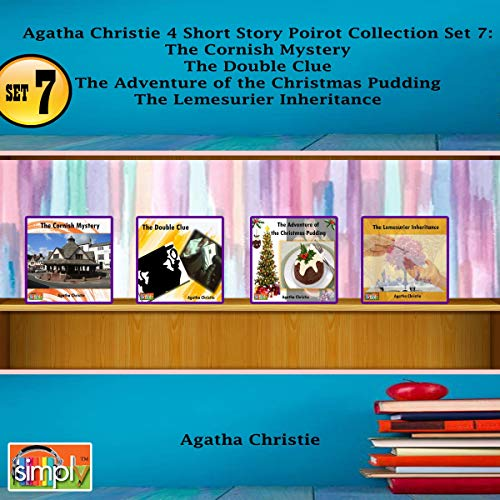 Agatha Christie 4 Short Story Poirot Collection, Set 7     The Cornish Mystery, The Double Clue, The Adventure of the Christmas Pudding, The Lemesurier Inheritance              By:                                                                                                                                 Agatha Christie                               Narrated by:                                                                                                                                 Deaver Brown                      Length: 3 hrs and 19 mins     Not rated yet     Overall 0.0