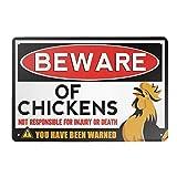 3205 Cartel retro de metal vintage con texto en inglés 'Beware of Chickens Not Responsible for Lesiones o Death You Have Been Warned Wall Poster Placa para el hogar, cocina, bar, cafetería 30 x 20 cm