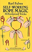 Self-Working Rope Magic: 70 Foolproof Tricks (Dover Magic Books)