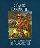 Classic Carmichel: Stories from the Field