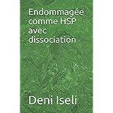 Endommagée comme HSP avec dissociation