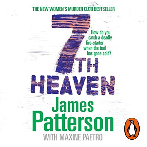 7th Heaven     Women's Murder Club, Book 7              By:                                                                                                                                 James Patterson                               Narrated by:                                                                                                                                 Carolyn McCormick                      Length: 7 hrs and 42 mins     148 ratings     Overall 4.3
