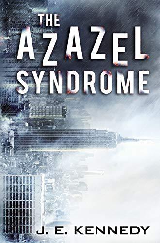 The Azazel Syndrome (The Azazel Series) by [J. E. Kennedy]