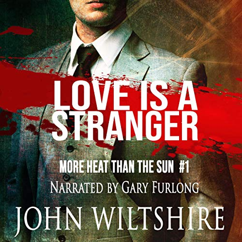 Love Is a Stranger Audiobook By John Wiltshire cover art
