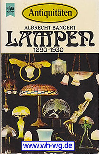 Antiquitäten. Lampen 1890 - 1930.