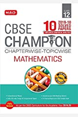 10 Years CBSE Champion Chapterwise-Topicwise Mathematics-Class- 12 Kindle Edition