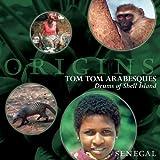 Tom Tom Arabesques: Drums of Shell Island