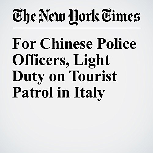 For Chinese Police Officers, Light Duty on Tourist Patrol in Italy audiobook cover art