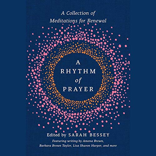 A Rhythm of Prayer audiobook cover art