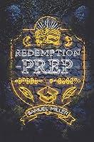 Redemption Prep