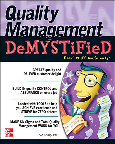Compare Textbook Prices for Quality Management Demystified 1 Edition ISBN 9780071449083 by Kemp, Sid