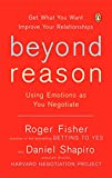 Image of Beyond Reason: Using Emotions as You Negotiate