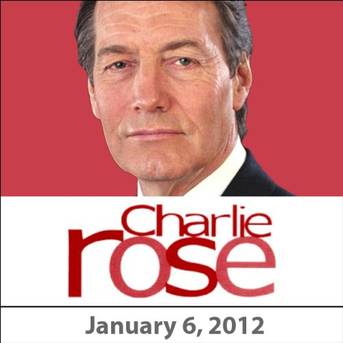 Charlie Rose: Vali Nasr, Jay Solomon, David Ignatius, Ian Bremmer, Jeremy Rifkin, and Umberto Eco, January 6, 2012 cover art