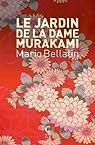 Le jardin de dame Murakami par Bellatin