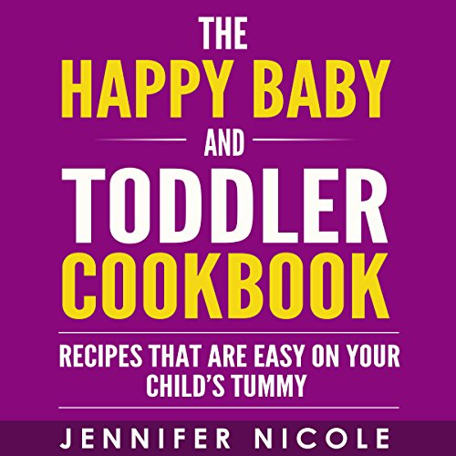 The Happy Baby and Toddler Cookbook audiobook cover art