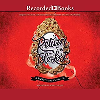 Return to the Isle of the Lost     A Descendants Novel              By:                                                                                                                                 Melissa de la Cruz                               Narrated by:                                                                                                                                 Sophia Carson                      Length: 6 hrs and 41 mins     397 ratings     Overall 4.6