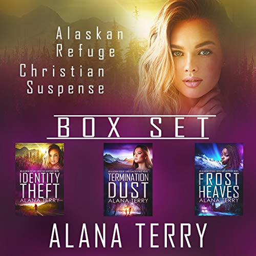 Alaskan Refuge Christian Suspense Box Set: Books 1-3 cover art