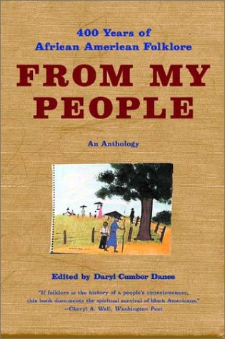 From My People: 400 Years of African American Folklore: An Anthology (Norton Paperback)