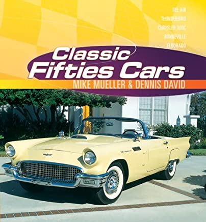 Classic Fifties Cars by Dennis David (June 22,2006)