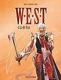 W.E.S.T. - Tome 4 - Le 46e État...