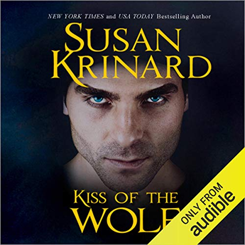 Kiss of the Wolf Audiobook By Susan Krinard cover art