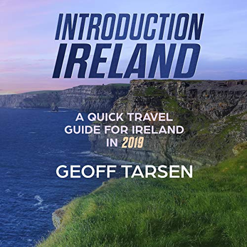 Introduction Ireland: A Quick Travel Guide for Ireland in 2019 audiobook cover art