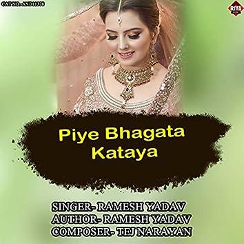 Piye Bhagata Kataya