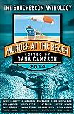Murder at the Beach: Bouchercon Anthology 2014