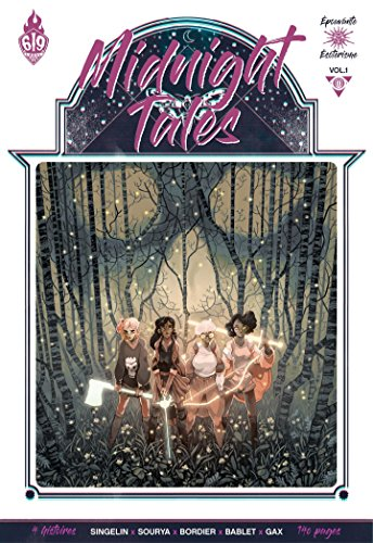 Midnight Tales - Tome 1 par [Mathieu Bablet, Elsa Bordier, Sourya, Guillaume Singelin, Gax]