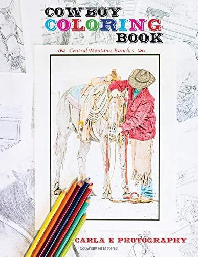 Cowboy Coloring Book: Central Montana Ranches