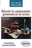 Réussir le Commentaire Grammatical de Textes CAPES-AGREG Anglais